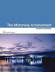 The Motorway Achievement volume 3: Building the network