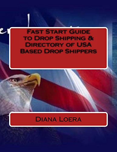 Fast Start Guide to Drop Shipping & Directory of USA Based Drop Shippers (English Edition)