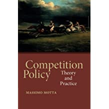 Competition Policy: Theory and Practice by Massimo Motta (2004-01-12)