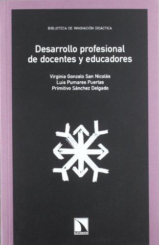 Desarrollo profesional de docentes y educadores (Mayor)