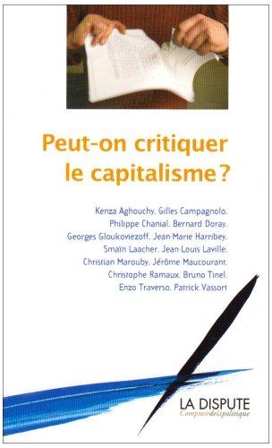 Peut-on critiquer le capitalisme ?