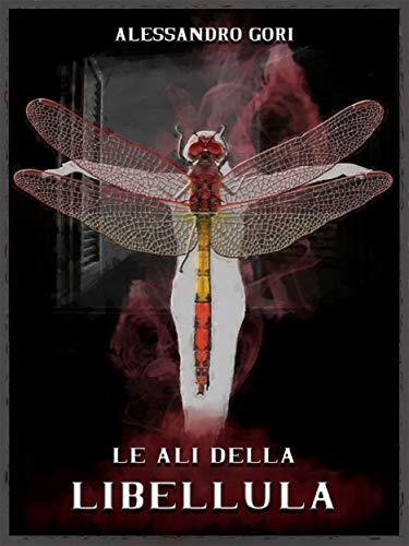 Le ali della libellula (Italian Edition)