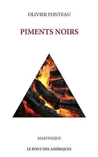 Couverture du livre PIMENTS NOIRS (Martinique)