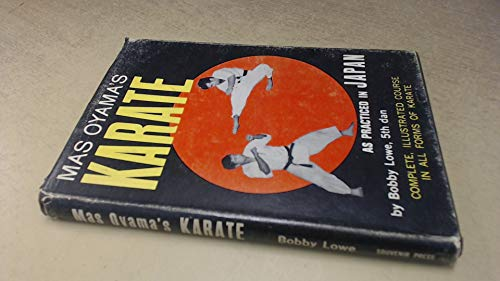 Mas Oyama's Karate As Practiced In Japan