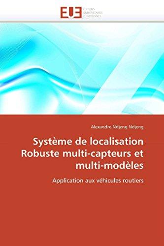 Système de localisation Robuste multi-capteurs et multi-modèles