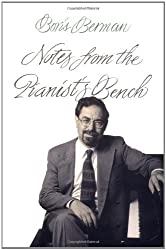Notes from the Pianist's Bench by Boris Berman (2000-10-11)