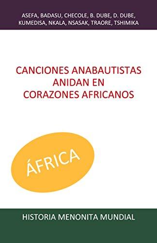 Canciones anabautistas anidan en corazones africanos (Historia Menonita Mundial nº 1)