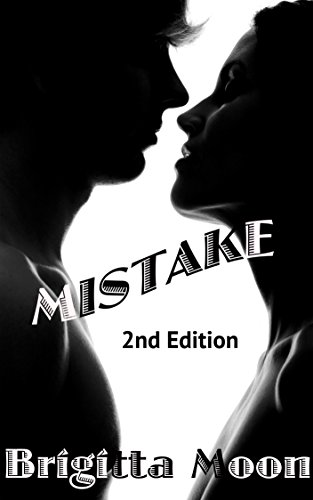 ebook: MISTAKE: 2nd edition (B01CGSBSKY)