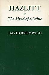 Hazlitt: The Mind of a Critic