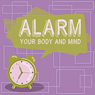 Alarm Your Body and Mind: Morning Alarm Clocks, Soft Sound Effects, New Age Wake Up
