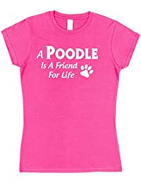 Click My Clobber Womens, T-Shirt, A Poodle Is A Friend For Life