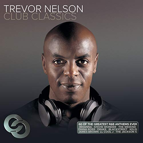 Trevor Nelson Club Classics/Va