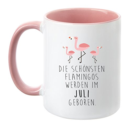 """TassenTicker® – """"Die schönsten Flamingos werden im Juli geboren"""" – Pink – Geburtstag-Tasse – hochwertige Qualität – Freundin – Schwester – Mama – Tochter – Nichte – Schatz – Geschenk (Juli)"""