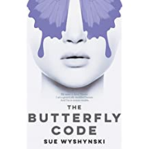 The Butterfly Code (Girl On Fire Book 1) (English Edition)