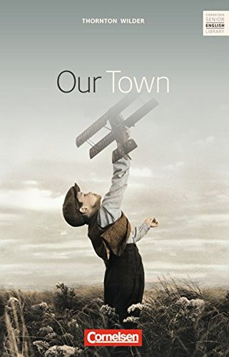 Our Town: Cornelsen Senior English Library. Textheft