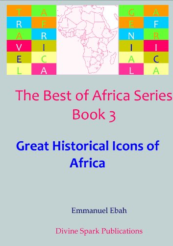 Great Historical Icons of Africa (The Best of Africa Series Book 3) book cover