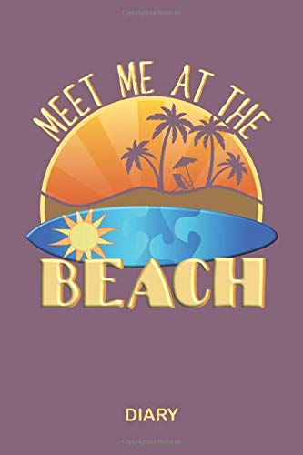 Meet Me At The Beach Diary: Blank Lined Surfer Diary