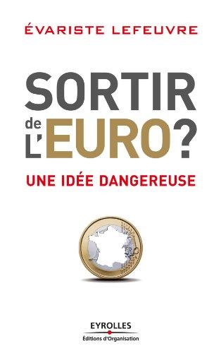 Sortir de l'Euro ? par Gilles Theophile