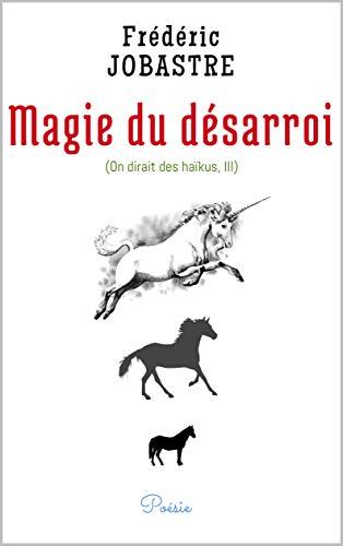 Como Descargar De Utorrent Magie du désarroi (On dirait des haïkus t. 3) Ebooks Epub