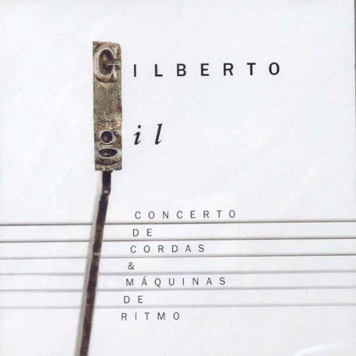 Gilberto Gil-Concerto De Cordas   CD