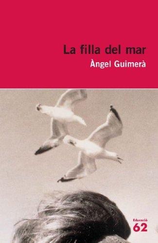 La filla del mar (Educació 62) por Àngel Guimerà