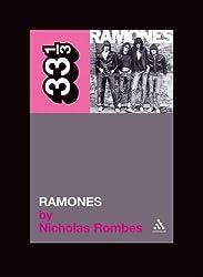 The Ramones' Ramones (33 1/3) by Nicholas Rombes (2005-02-18)