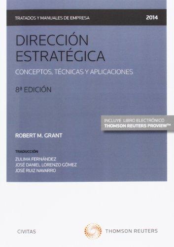 Dirección estratégica (Papel + e-book): Conceptos, técnicas y aplicaciones (Tratados y Manuales de Empresa)
