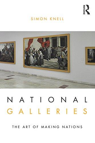 National Galleries (English Edition) por Simon Knell