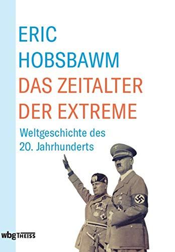 Das Zeitalter der Extreme: Weltgeschichte des 20. Jahrhunderts (Usa Partei Kommunistische Der)