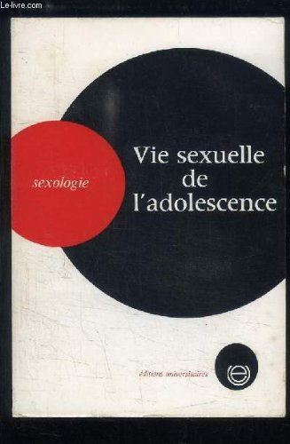 Vie sexuelle de l'adolescence. Sexologie