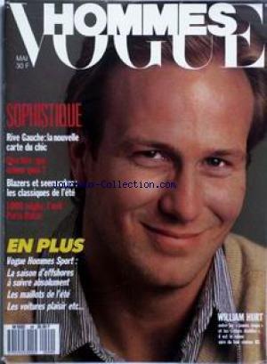 VOGUE HOMMES [No 99] du 01/05/1987 - SOPHISTIQUE - RIVE GAUCHE - LA NOUVELLE CARTE DU CHIC - CHARITE - QUI DONNE QUOI ? - BLAZERS ET SEERSUCKER - 1000 MIGLIA - L'ANTI PARIS-DAKAR - LA SAISON D'OFFSHORES - WILLIAM HURT.