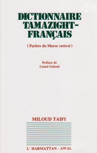 Dictionnaire Tamazight-Français (Parlers du Maroc Central)