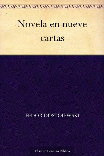 Novela en nueve cartas por Fedor Dostoiewski