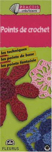 Points de crochet par Nancy Waille, Caroline Lebaz, Marine de La Falaise