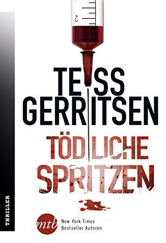Buchseite und Rezensionen zu 'Tödliche Spritzen' von Tess Gerritsen