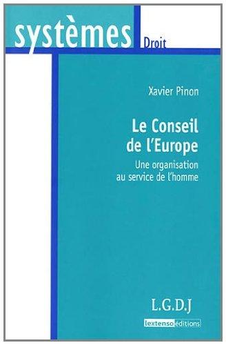 Le Conseil de l'Europe : Une organisation au service de l'homme
