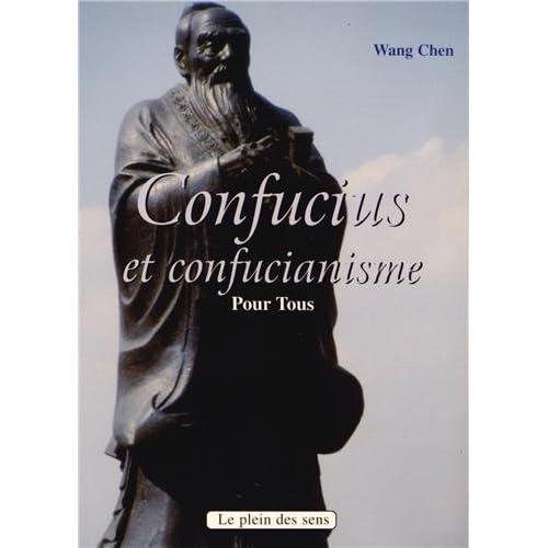 Confucius et le confucianisme pour tous