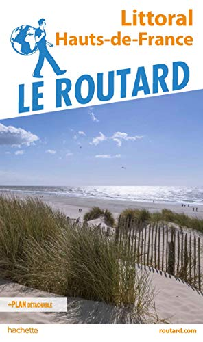 Guide du Routard Littoral Hauts de France par  Collectif