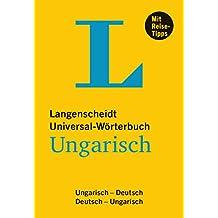 Langenscheidt Universal-Wörterbuch Ungarisch - mit Tipps für die Reise: Ungarisch-Deutsch/Deutsch-Ungarisch (Langenscheidt Universal-Wörterbücher)