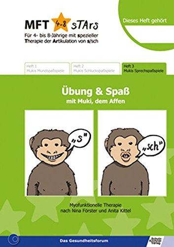Preisvergleich Produktbild MFT 4-8 sTArs - Für 4- bis 8-Jährige mit spezieller Therapie der Artikulation von s/sch Übung und Spaß mit Muki, dem Affen: Heft 3 Mukis Sprechspaßspiele