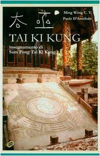 Tai Ki Kung. Insegnamento di Sam Fong Tai Ki Kung
