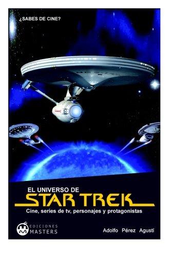 El universo de STAR TREK por Adolfo Perez Agusti