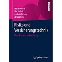 Risiko und Versicherungstechnik: Eine ökonomische Einführung