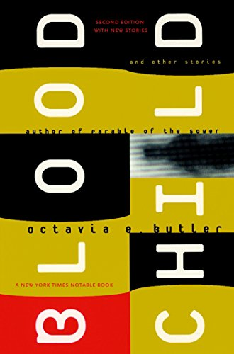 Bloodchild: And Other Stories por Octavia E. Butler