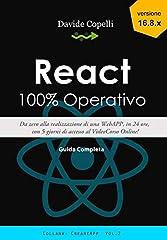 Idea Regalo - React 100% Operativo: Da zero alla realizzazione di una WebAPP, in 24 ore, con 5 giorni di accesso al VideoCorso Online