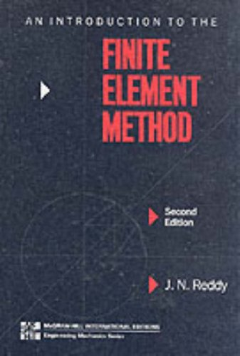 Introduction to the Finite Element Method por J. N. Reddy
