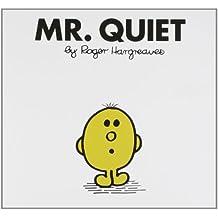 Mr. Quiet