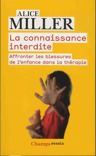 La connaissance interdite : Affronter les blessures de l'enfance dans la thrapie