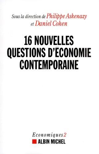 16 nouvelles questions d'économie contemporaine. Economiques 2