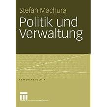 Politik und Verwaltung (Forschung Politik)